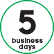 05 business days